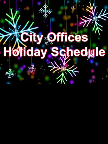 City Offices Closed for the Holidays